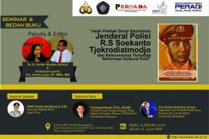 Seminar dan Bedah Buku: Kapolri Pertama, Jenderal Soekanto Tjokrodiatmodjo, sebagai peletak dasar organisasi Kepolisian